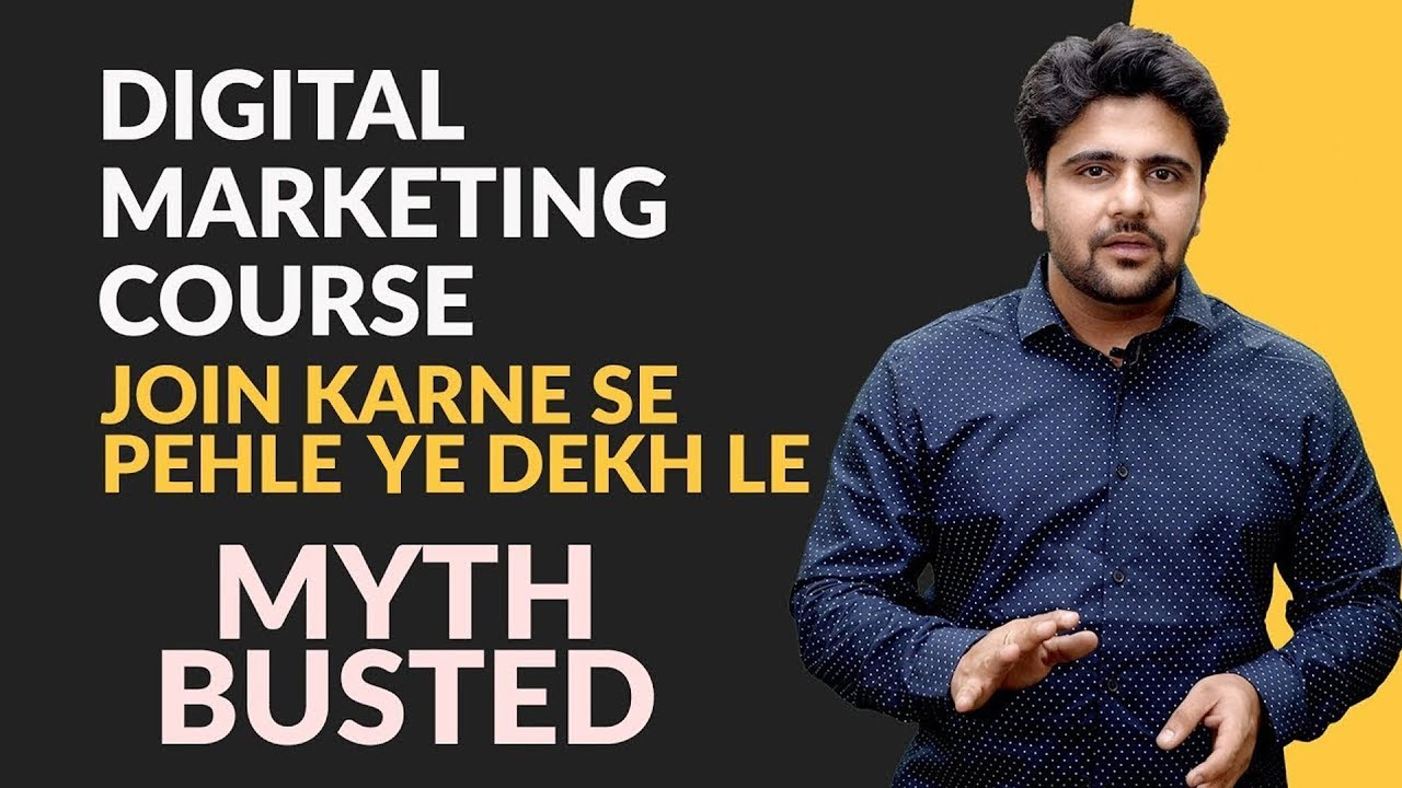 Digital Marketing Course Myth BUSTED!