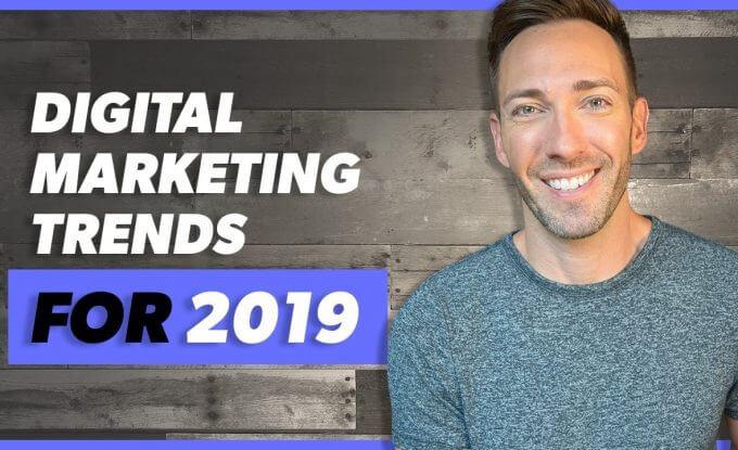 Digital Marketing Trends for 2019 Online Domination